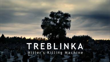 Treblinka: Hitlerův tábor hrůzy -dokument