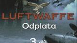 Luftwaffe / část 3: Odplata -dokument