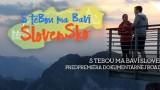 S tebou ma baví Slovensko -dokument