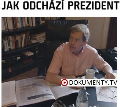 Jak odchází prezident -dokument