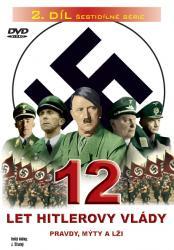 12 let Hitlerovy vlády (2. díl) -dokument