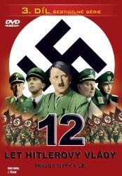 12 let Hitlerovy vlády (3. díl) -dokument