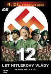 12 let Hitlerovy vlády (4. díl) -dokument