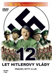 12 let Hitlerovy vlády (5. díl) -dokument