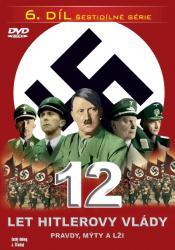 12 let Hitlerovy vlády (6. díl) -dokument