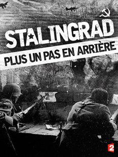 Stalingrad / část 1: Ani krok zpět! -dokument