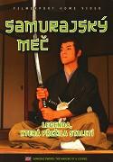 Samurajský meč: Legenda, která přežila staletí -dokument