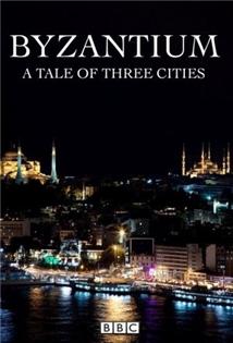 Istanbul: Příběh tří měst  / část 1:  Byzantion -dokument