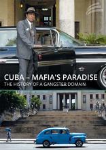 Kuba před revolucí – ráj mafie -dokument