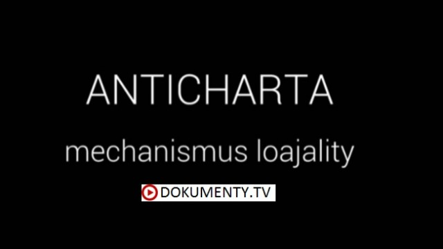 Anticharta, mechanismus loajality -dokument