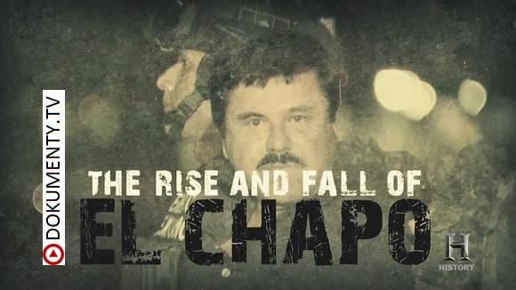 Vzestup a pád El Chapa -dokument