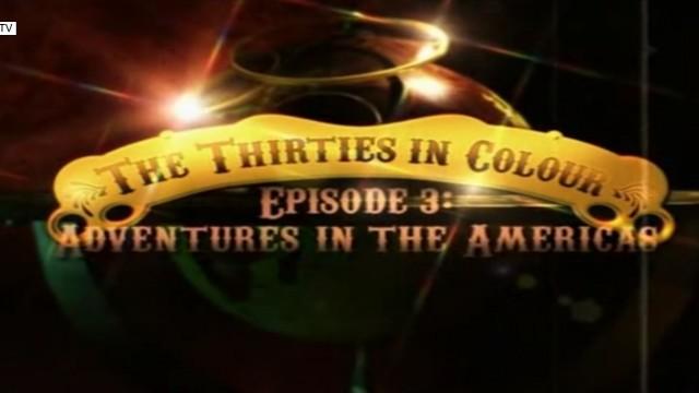 Barevná třicátá léta – Americká dobrodružství -dokument