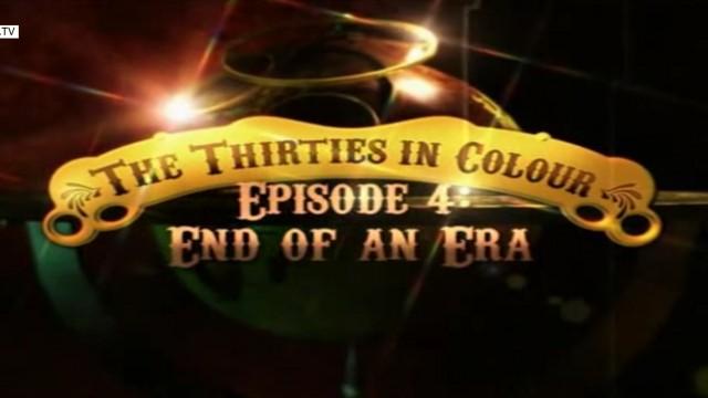 Barevná třicátá léta – Konec jedné éry -dokument
