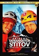 Príbehy tatranských štítov / část 6: Stopy na hrebeni -dokument