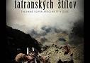 Príbehy tatranských štítov / část 1: Súboj velikánov -dokument