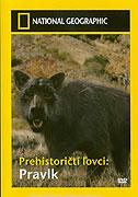 Prehistoricti lovci / část 3: Pravlk obrovský -dokument