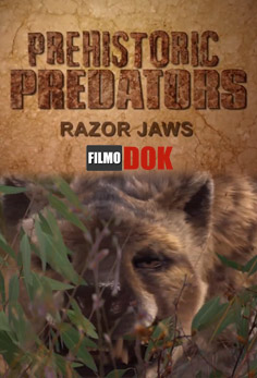Prehistoricti lovci / část 7: Smrtící čelisti -dokument