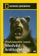 Prehistoricti lovci / část 2: Medvěd krátkočelý -dokument