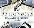 Pád Berlínské zdi / část 2 -dokument