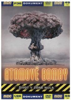 Atomové bomby – Život v zóně nula -dokument
