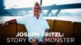 Josef Fritzl: Příběh zrůdy -dokument