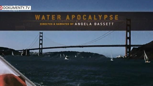 Průlomové objevy: Vodní apokalypsa -dokument
