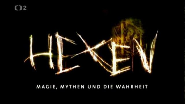 Čarodějnice – magie, mýty a pravda / část 1: Čarodějnický sabat (Hexensabbat) –dokument