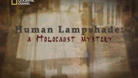 Stínítka lamp z lidské kůže: Tajemství holocaustu -dokument