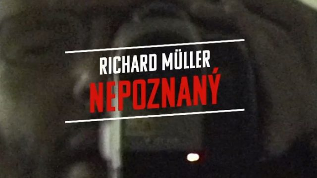 Richard Müller: Nepoznaný -dokument