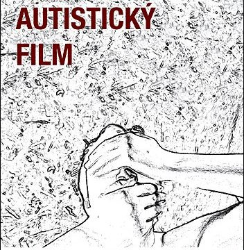 Normální autistický film -dokument