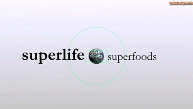Superživot / část 1: Superjídlo –dokument