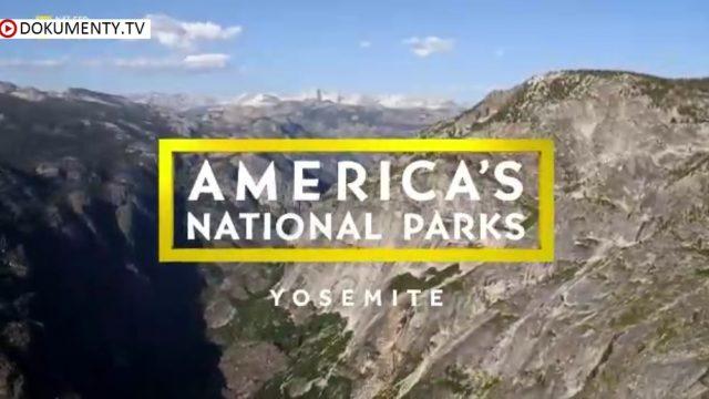 Americké národní parky: Yosemitský národní park -dokument