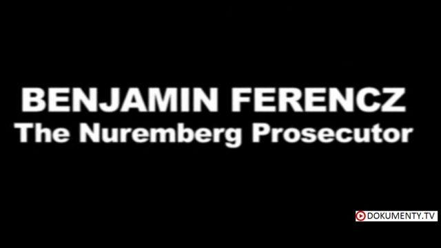Benjamin Ferencz: Norimberský žalobce -dokument