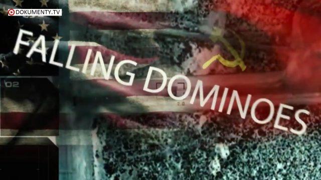Šílený svět studené války / část 8: Dominový efekt -dokument