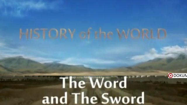 Dějiny světa / část 3: Slovo a meč -dokument