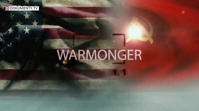 Šílený svět studené války / část 7: Váleční štváči  -dokument
