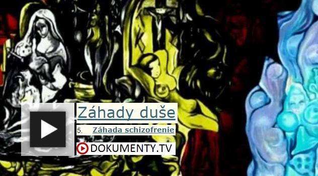 Záhady duše: Záhada schizofrenie -dokument