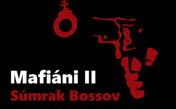 Mafiáni 2 – Súmrak bossov / časť 10: Kyselinári – Do poslednej molekuly -dokument