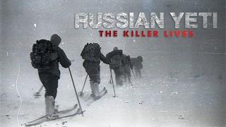 Ruský yetti: Zabiják žije -dokument
