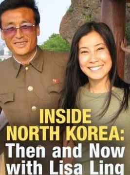 Uvnitř Severní Koreje: Tehdy a nyní s Lisou Lingovou -dokument