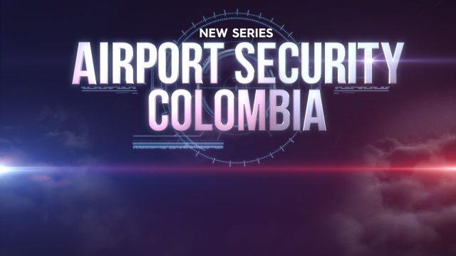 Zabezpečení letiště: Kolumbie / část 3 –dokument