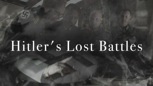 Hitlerovy prohrané bitvy / 1 díl -dokument