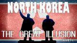 Severní Korea, Velká iluze -dokument