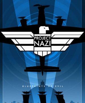 Nacistický projekt: plány zla / část 3 –dokument