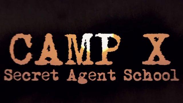 Tábor X: Tajná škola špionů / Camp X : díl 2 -dokument