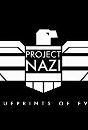 Nacistický projekt: plány zla / část 4 –dokument