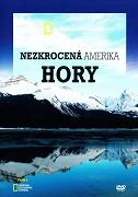 Nezkrocená Amerika / díl 1: Hory -dokument