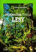 Nezkrocená Amerika / díl 4: Lesy -dokument