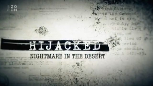 Skutečné příběhy únosů / díl 1: Noční můra v poušti -dokument