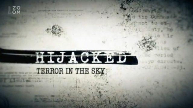Skutečné příběhy únosů / díl 2: Teror v oblacích -dokument